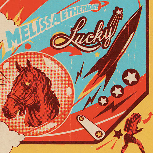 Lucky by Melissa Etheridge