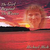 The Girl Beyond the Waves by Michael Mish