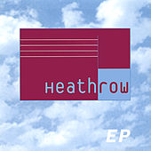 Heathrow EP by Heathrow