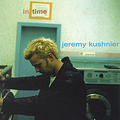 In Time by Jeremy Kushnier