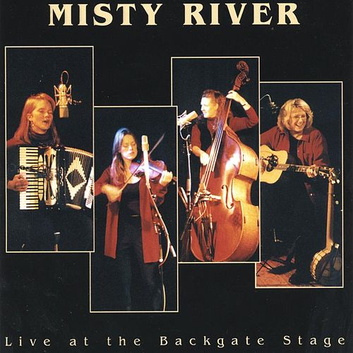Live at the Backgate Stage by Misty River