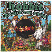 Rockin' The Shire by Hobbit