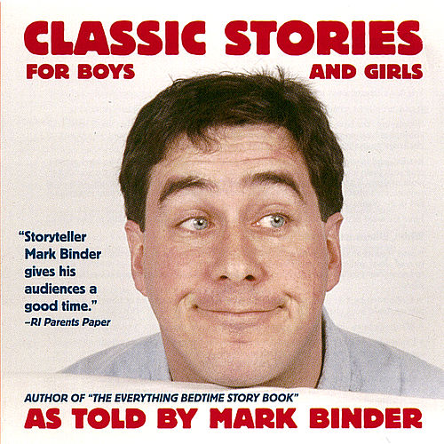 Classic Stories for Boys and Girls by Mark Binder