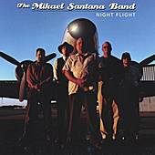 Night Flight by The Mikael Santana Band