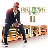 Believe In The Music II by Various Artists