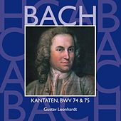 Bach, JS : Sacred Cantatas BWV Nos 74 & 75 by Gustav Leonhardt