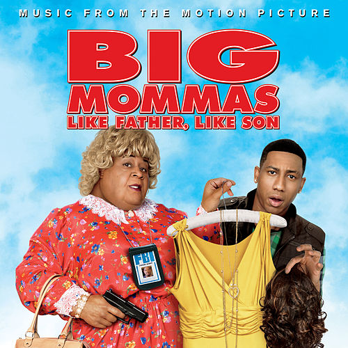 Big Mommas: Like Father, Like Son by Various Artists