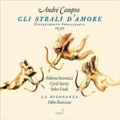 Campra: Gli strali d'amore by Various Artists