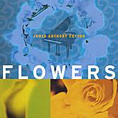 Flowers by James Anthony Cotton