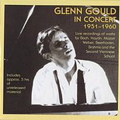 Glenn Gould in Concert (1951-1960) by Various Artists