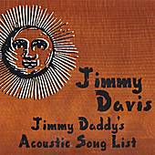 Jimmy Daddy's Acoustic Song List by Jimmy Davis