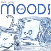 Pure Moods 2 by David Moore