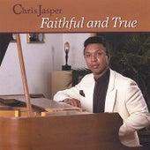 Faithful & True by Chris Jasper