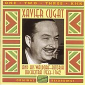 Cugat, Xavier: One, Two, Three, Kick (1933-1942) by Xavier Cugat