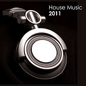 2011 House Music by Various Artists
