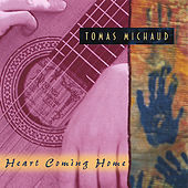 Heart Coming Home by Tomas Michaud