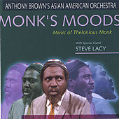 Monk's Moods by Anthony Brown