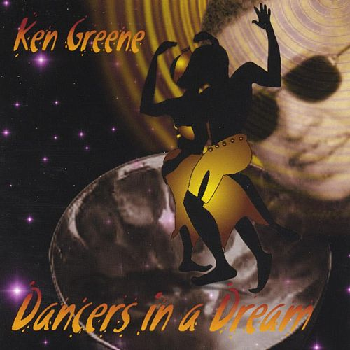 Dancers In A Dream by Ken Greene