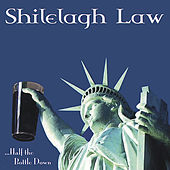 ...Half the Bottle Down by Shilelagh Law