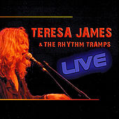 Teresa James & The Rhythm Tramps by Teresa James