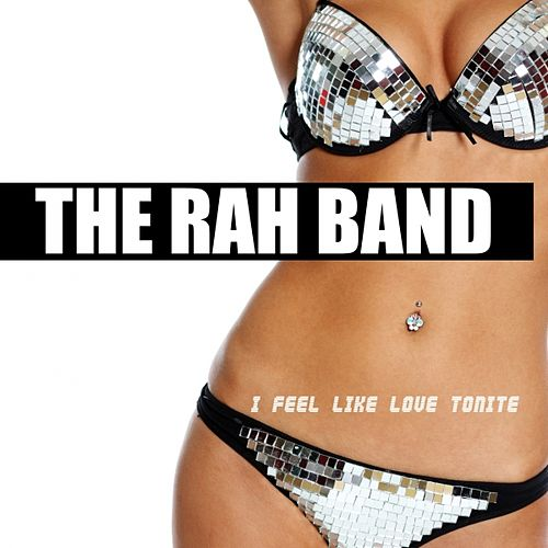I Feel Like Love Tonight by Rah Band