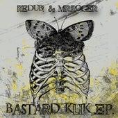Bastard Klik - EP by Redub!