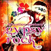 Gypsy Rock by Attention Seekers