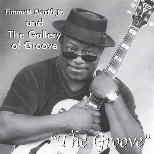 The Groove by Emmett North Jr.