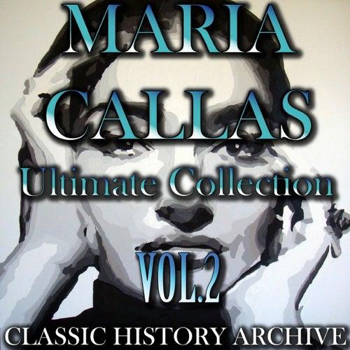 Maria Callas, Vol. 2 by Maria Callas