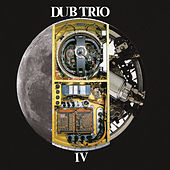 Iv by Dub Trio