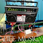 Life Music by Zero Underone