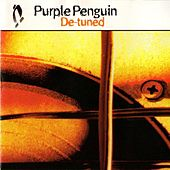 De-tuned by Purple Penguin