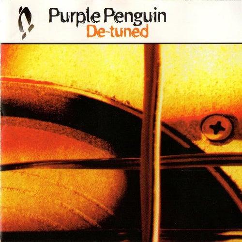 De-tuned by Purple Penguin
