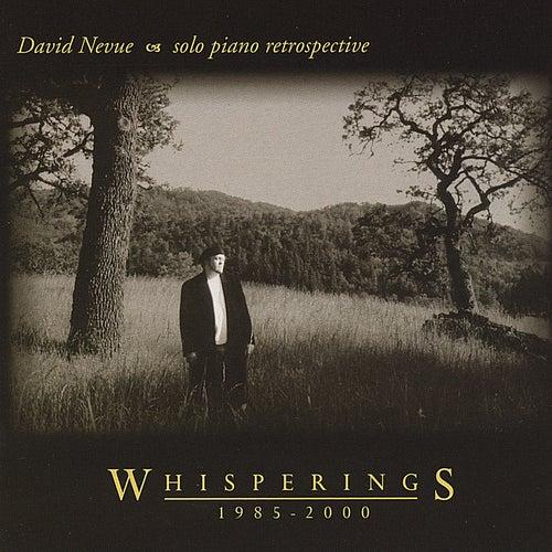 Whisperings - The Best of David Nevue von David Nevue