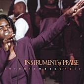 Instrument of Praise by Toronto Mass Choir
