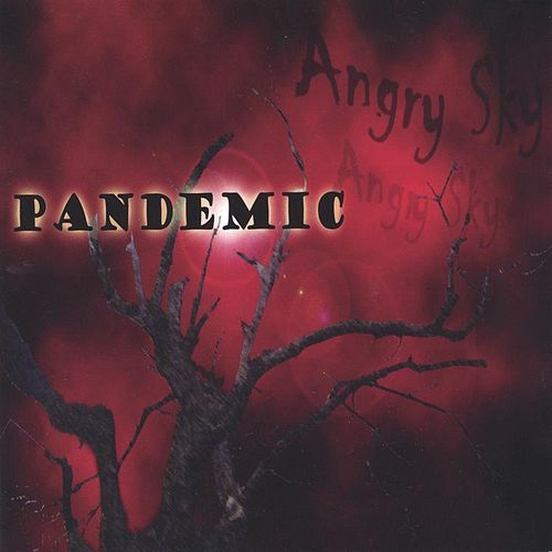 Angry Sky by Pandemic