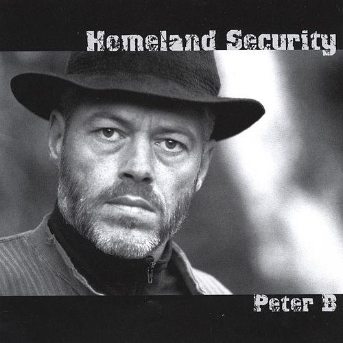 Homeland Security by Peter B