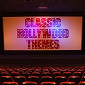 Classic Hollywood Themes by Various Artists