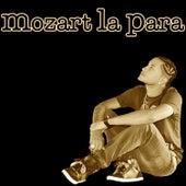 Mozart La Para - EP by Mozart La Para