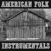 American Folk Instrumentals by Various Artists