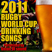 2011 Rugby World Cup Drinking Songs by Union Of Sound