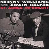 St. James Infirmary by Skinny Williams and Erwin Helfer