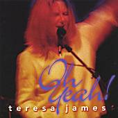 Oh Yeah! by Teresa James
