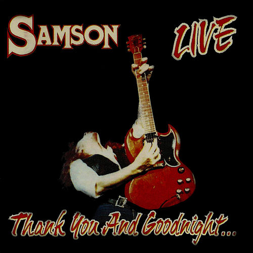 Thank You And Godnight by Samson