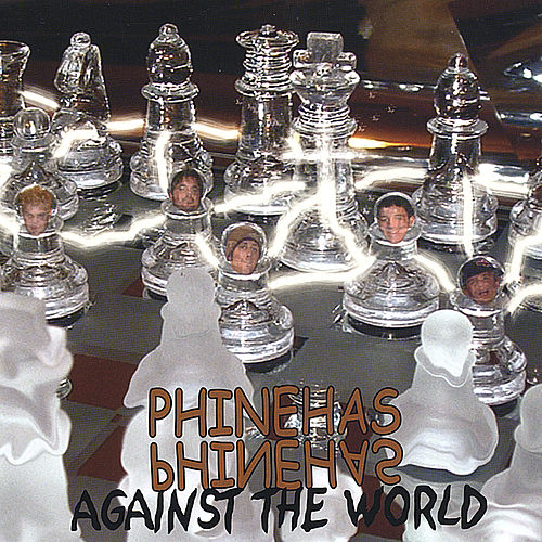 against the World by Phinehas