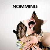 Nomming - Single by Songs To Wear Pants To