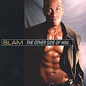 The Other Side Of Him by Slam