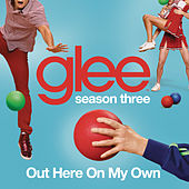 Out Here On My Own (Glee Cast Version) by Glee Cast