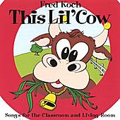 This Lil' Cow by Fred Koch