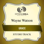 Grace (Studio Track) by Wayne Watson